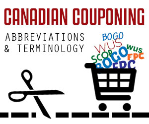 Canadian Couponing Abbreviations and Terminology