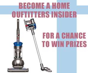Become a Home Ouftitters Insider