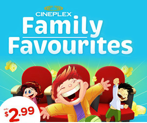 Cineplex Family Favourites