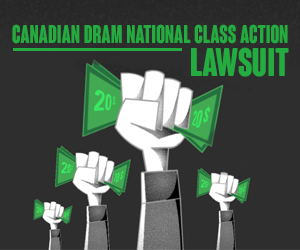 Canadian DRAM National Class Action Lawsuit