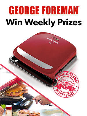 Win Weekly Prizes with George Foreman
