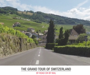 Win a Grand Tour of Switzerland