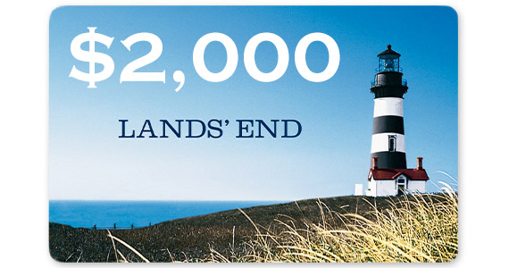 Win a $2,000 Lands End Prize