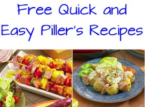 Quick and Easy Piller's Recipes