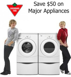 Save 50 on Appliances at Canadian Tire