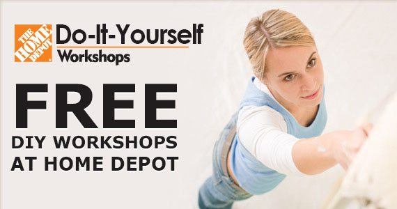 Free DIY Workshops at Home Depot