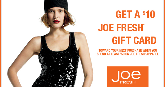 Get a $10 Joe Fresh Gift Card with $50 Purchase