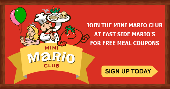Join the Mini Mario Club at East Side Mario's