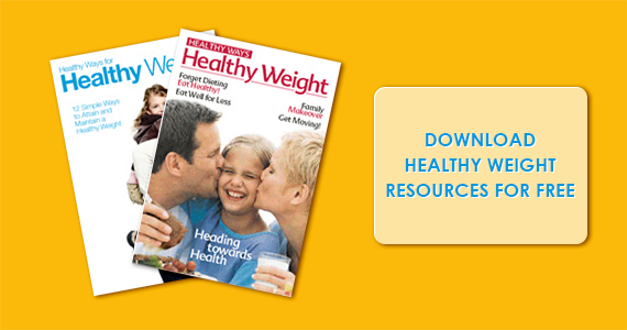 Download Healthy Weight Resources for Free