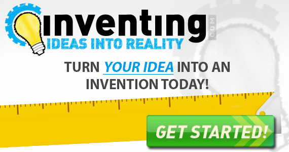 Turn Your Idea into an Invention Today