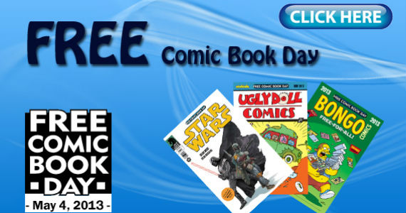 May 4 Only – Free Comic Book Day