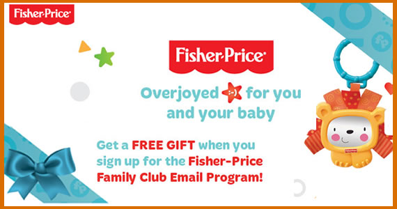 Free Gift When You Join the Fisher-Price Family Club
