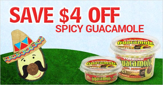 Save $4 off Spicy Guacamole