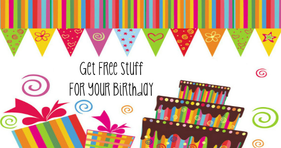 Get Free Stuff on Your Birthday