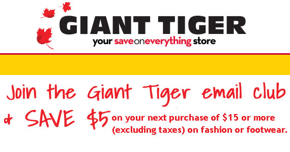 Join the Giant Tiger Email Club and Save $5