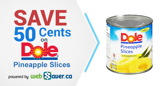 Save 50 Cents on Dole Pineapple Slices