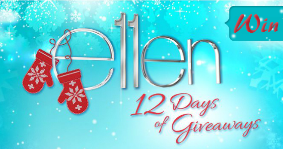 Win Ellen's 12 Days of Giveaways