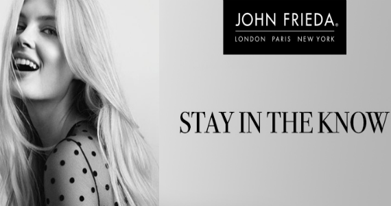 Join John Frieda for Exclusive Styling Secrets