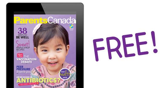 Free Parents Canada Digital Magazine