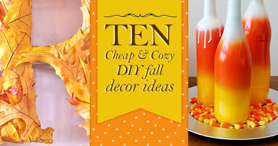10 Cheap and Cozy DIY Fall Decor Ideas