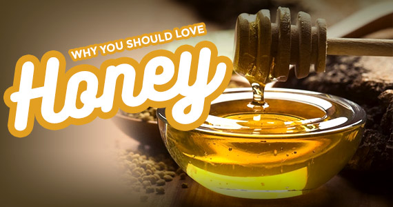 Why You Should Love Honey