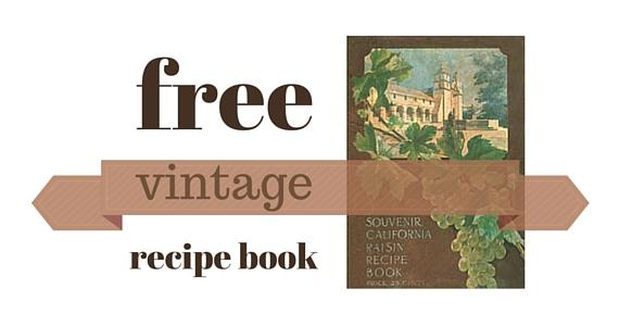Free Souvenir California Raisin Recipe Book