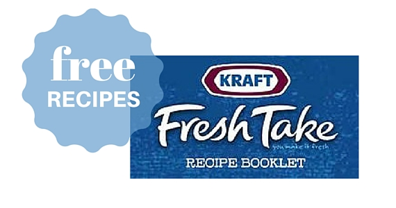 Free Copy of Kraft Fresh Take Recipe Booklet