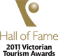 2011 Victorian Tourism Awards Winner & Hall of Fame