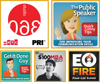 Shows: Studio 360, The Public Speaker, Get It Done Guy, $100 MBA, EO Fire