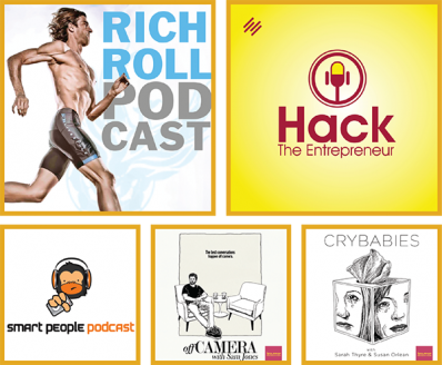 Shows: Rich Roll, Hack the Entrepreneur, Smart People Podcast, Off Camera with Sam Jones, Crybabies