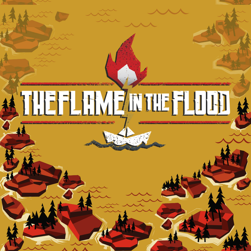 The Flame In The Flood |