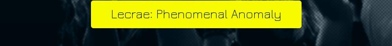Lecrae: Phenomenal Anomaly