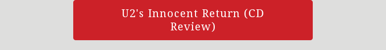 U2's Innocent Return (CD Review)