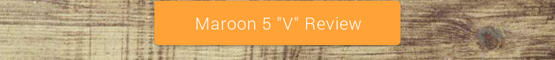 "Maroon 5 ""V"" Review"