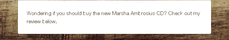 Wondering if you should buy the new Marsha Ambrosius CD? Check out my review below.