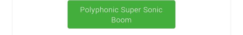 Polyphonic Super Sonic Boom
