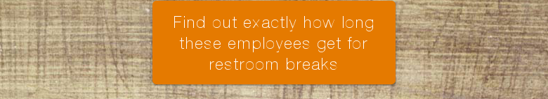 Find out exactly how long these employees get for restroom breaks