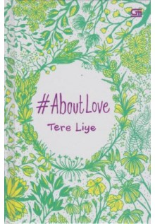 ABOUT LOVE - Tere Liye