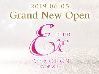 体入掲載CLUB EVE MOTION KYOBASHIの画像