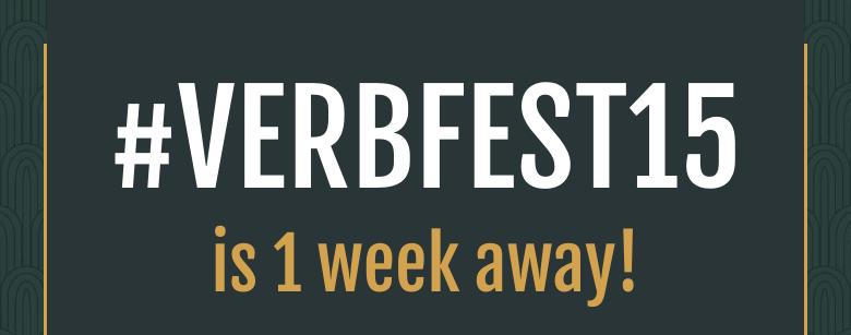 #VERBFEST15is 1 week away!