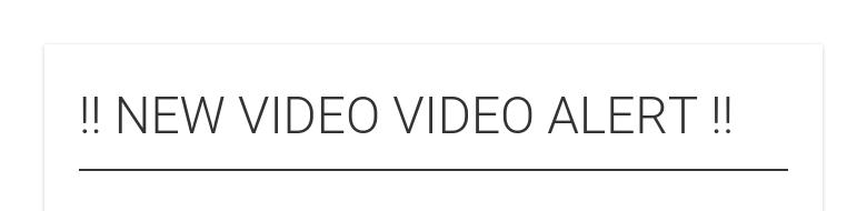 !! NEW VIDEO VIDEO ALERT !!