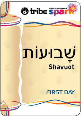 Shavuot edition - from Tribe Spark