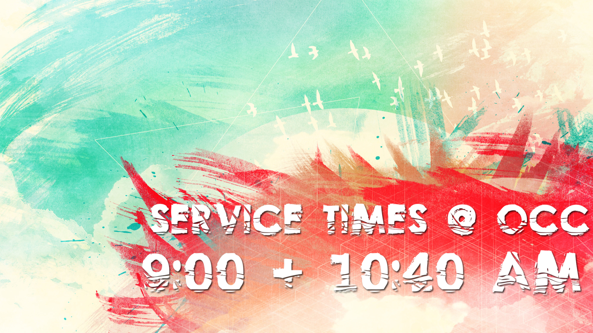 Service Times @ OCC, 9:00am and 10:40am, Directions here