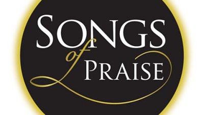 Songs of Praise : 4/9/2016