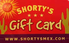 Shortys Mexican Roadhouse gift card