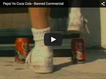 Pepsi Vs Coca Cola - Banned Commercial