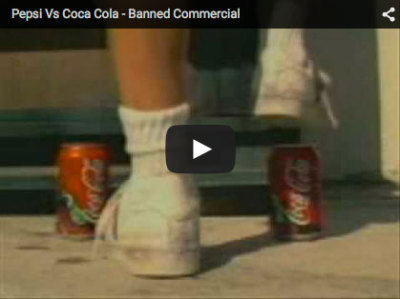 Pepsi Vs Coca Cola - Banned Commercial