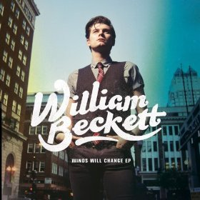 William Beckett - Winds Will Change