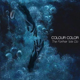 Colour Color - The Farther We Go