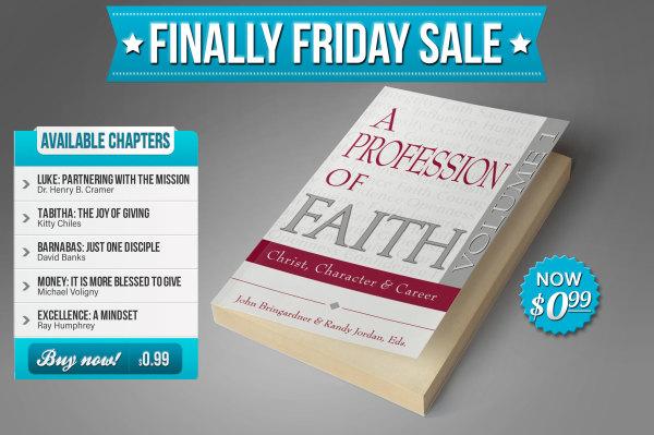 A Profession of Faith Vol. 1